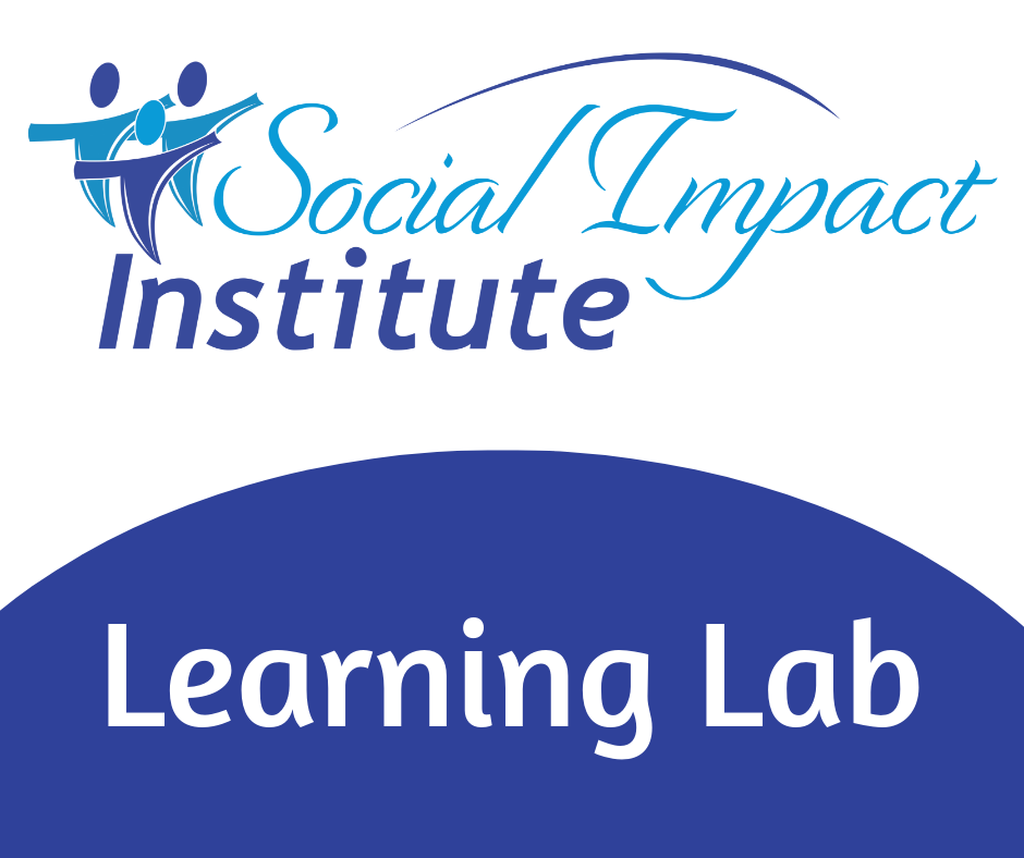 Social Impact Institute Learning Lab