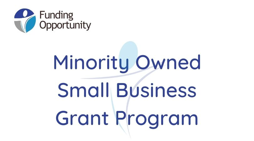 Now Launching: Minority Owned Small Business Grant Program