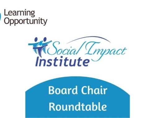 Now Accepting Applications:  Board Chair Roundtable 2021-2022